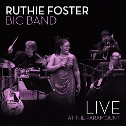 Ruthie Foster - Live At The Paramount - CD DIGIPAK