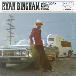 Ryan Bingham - American Love Song - CD DIGIPAK