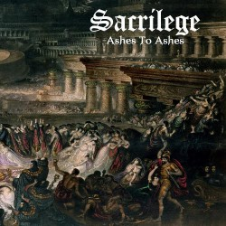 Sacrilege - Ashes to Ashes - CD