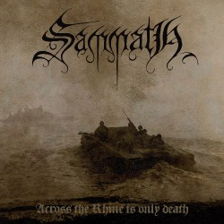 Sammath - Across The Rhine Is Only Death - CD