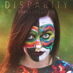Sarah Longfield - Disparity - CD DIGIPAK + Digital
