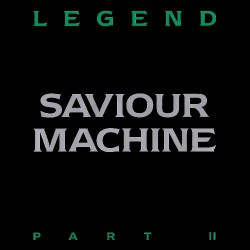 Saviour Machine - Legend Part II - DOUBLE LP Gatefold