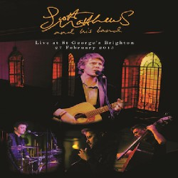 Scott Matthews - Live At St George's Brighton - DVD