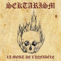 Sektarism - La Mort De L'Infidèle - CD DIGIPAK cross-shaped