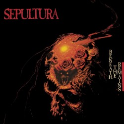 Sepultura - Beneath The Remains [Expanded Edition] - DOUBLE LP Gatefold