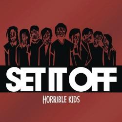 Set It Off - Horrible Kids - CD DIGIPAK