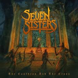 Seven Sisters - The Cauldron And The Cross - CD DIGIPAK