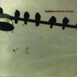 Sham Rain - Deeper into the Night - Maxi single CD