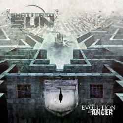 Shattered Sun - The Evolution Of Anger - CD