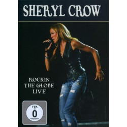 Sheryl Crow - Rockin The Globe Live - DVD