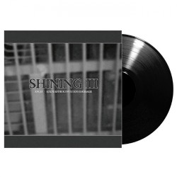 Shining - III - Angst - Sjalvdestruktivitetens Emissarie - LP