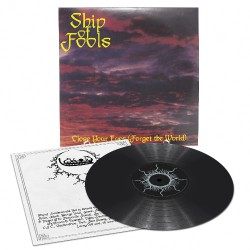 Ship Of Fools - Close Your Eyes (Forget The World) - LP