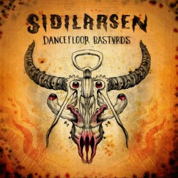 Sidilarsen - Dancefloor Bastards - CD DIGIPAK