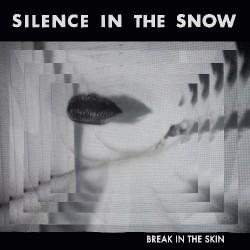 Silence In The Snow - Break In The Skin - CD DIGIPAK