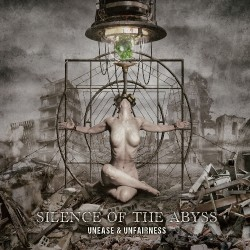 Silence Of The Abyss - Unease & Unfairness - CD DIGIPAK