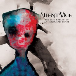 Silent Vice - The Last Breath Of An Innocent Heart - CD