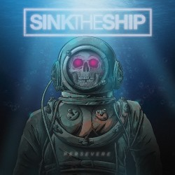 Sink The Ship - Persevere - CD