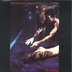 Siouxsie And The Banshees - The Scream - CD