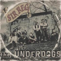 Sir Reg - The Underdogs - CD DIGIPAK