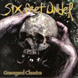 Six Feet Under - Graveyard Classics - CD