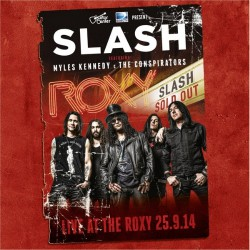 Slash - Live At The Roxy 25.9.14 - DOUBLE CD