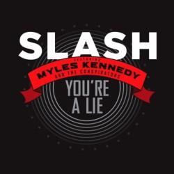"""Slash - You're a Lie - 7"""" vinyl"""