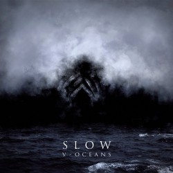 Slow - V - Oceans - CD DIGIPAK