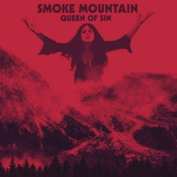 Smoke Mountain - Queen Of Sin - LP