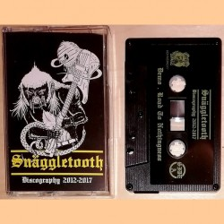Snäggletooth - Discography 2012-2017 - CASSETTE