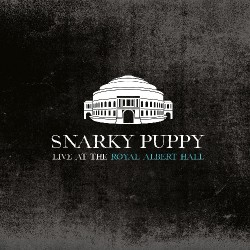Snarky Puppy - Live At Royal Albert Hall - 2CD DIGIPAK