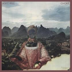 Soft Kill - Choke - CD DIGIPAK