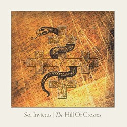 Sol Invictus - The Hill Of Crosses - CD DIGIPAK