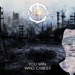 Solar Fake - You Win. Who Cares ? - CD