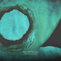 Solar Fields - Origin #03 - CD