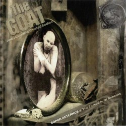 Sopor Aeternus - The Goat And Other Re-animated Bodies (like A Corpse Standing In Desperation 4) - DVD