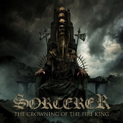 Sorcerer - The Crowning Of The Fire King - CD