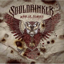 Souldrinker - War Is Coming - LP