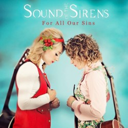 Sound Of The Sirens - For All Our Sins - CD DIGIPAK