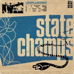 State Champs - Unplugged - CD DIGISLEEVE