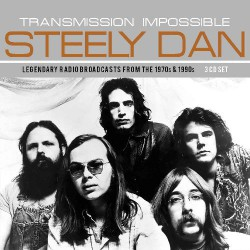 Steely Dan - Transmission Impossible - 3CD DIGIPAK