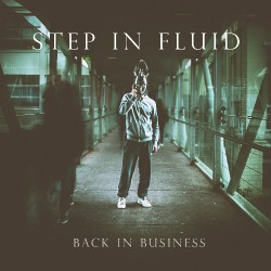 Step In Fluid - Back In Business - CD