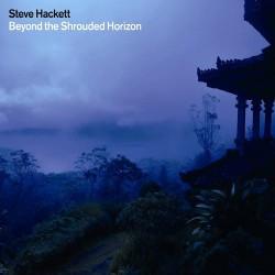 Steve Hackett - Beyond The Shrouded Horizon - CD