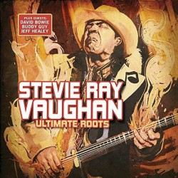 Stevie Ray Vaughan - Ultimate Roots - CD