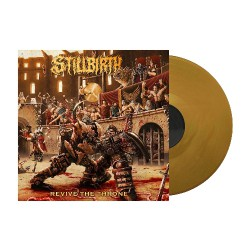 Stillbirth - Revive The Throne - LP Gatefold Coloured