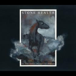 Stone Healer - He Who Rides Immolated Horses - CD DIGIPAK