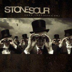 Stone Sour - Come What(ever) May - CD