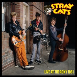 Stray Cats - Live At The Roxy 1981 - LP Gatefold