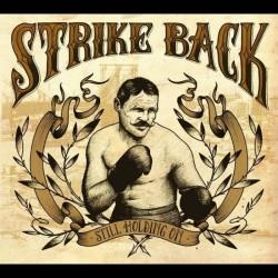 Strike Back - Still Holding On - CD DIGIPAK