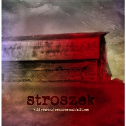 Stroszek - Wild Years Of Remorse And Failures - DOUBLE CD