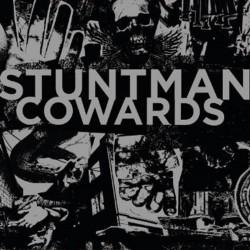 "Stuntman - Cowards - Split - 7"" vinyl"